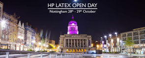 HP LATEX OPEN DAY Nottingham 28th - 29th October